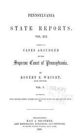 Pennsylvania State Reports Containing Cases Decided by the Supreme Court of Pennsylvania: Volume 41