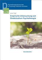 Empirische Untersuchung zum Direktstudium Psychotherapie PDF
