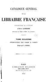 Catalogue général de la librairie française: 1886-1890