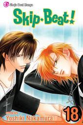 Skip・Beat!: Volume 18