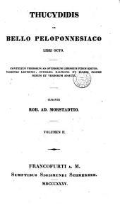 Thucydidis De bello peloponnesiaco libri octo: ad optimorum librorum fidem editi cum varietate lectionis et editorum adnotationibus, Part 1, Volume 2