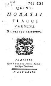 Quinti Horatii Flacci Carmina, nitori suo restituta [curis Jos. Valart].