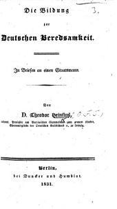 Die Bildung zur Deutschen Beredsamkeit. In Briefen an einen Staatsmann