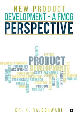 NEW PRODUCT DEVELOPMENT A FMCG PERSPECTIVE PDF