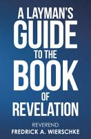 A Layman   s Guide to the Book of Revelation PDF