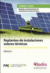 Replanteo de Instalaciones Solares Térmicas. Energía y agua