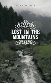 Lost in the Mountains
