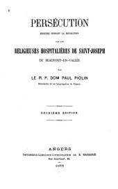 Persécution endurée pendant la révolution par les religieuses hospitalières de Saint-Joseph de Beaufort-en-vallée ...