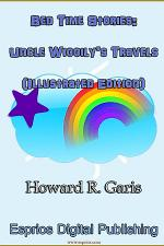 Bed Time Stories: Uncle Wiggily's Travels (Illustrated Edition)