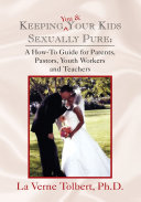 Keeping You & Your Kids Sexually Pure