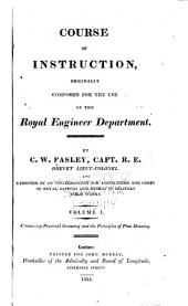 Course of Instruction Originally Composed for the Use of the Royal Engineer Department: Containing practical geometry and the principles of plan drawing