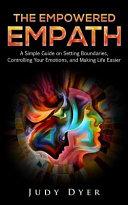 The Empowered Empath