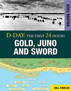 D Day  Gold  Juno and Sword PDF