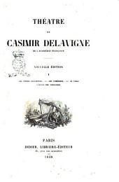 Théatre de Casimir Delavigne: Les vêpres siciliennes