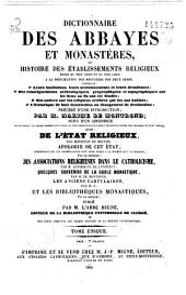 Dictionnaire des abbayes et monastères ou Histoire des établissements religieux érigés en tous temps et en tous lieux à la destination des réguliers des deux sexes...