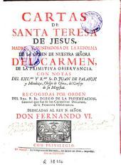 Cartas de Santa Teresa de Jesus: Madre y fundadora de la reforma de la orden... Del Carmen