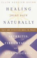 Healing Joint Pain Naturally