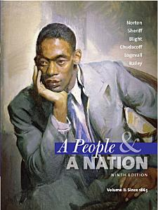 A People and a Nation  A History of the United States  Volume II  Since 1865 PDF
