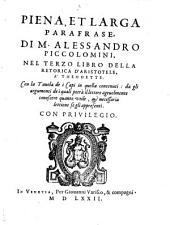 Copiosissima parafrase ... nel primo libro della retorica d'Aristotele: come nei sequenti Tomi nel 2 et 3 libro della ret, Volume3