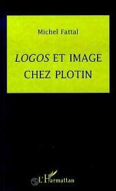 Logos et image chez Plotin