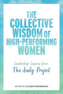 The Collective Wisdom of High Performing Women