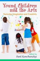 Young Children And The Arts Book PDF