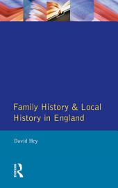 Family History and Local History in England