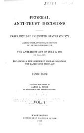 Federal Anti-trust Decisions: Cases Decided in the United States Courts ...