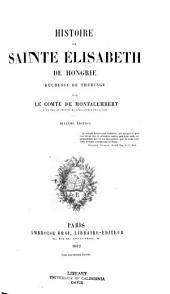 Histoire de sainte Elisabeth de Hongrie: duchesse de Thuringe, Volume2