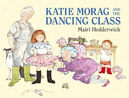 Katie Morag and the Dancing Class PDF