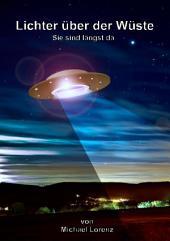 Lichter über der Wüste: Sie sind längst da
