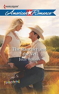 The Rancher and the Vet