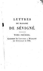 Recueil des lettres de Madame de Sévigné: Volume1