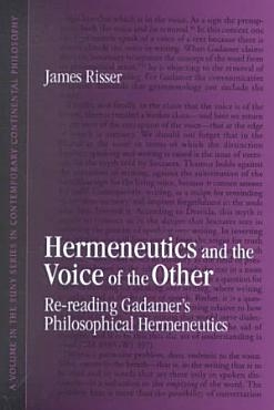 Hermeneutics and the Voice of the Other PDF