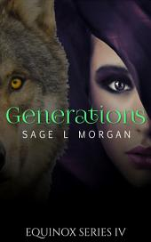 Equinox 4: Generations (paranormal werewolf shifter blackmail erotica)