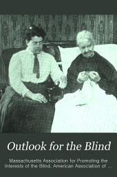 Outlook for the Blind: Volumes 7-8