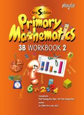 New Syllabus Primary Mathematics Workbook 3B Part 2