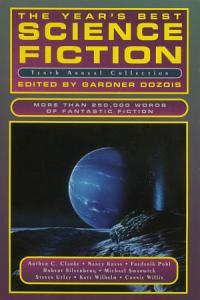 The Year s Best Science Fiction  Tenth Annual Collection PDF
