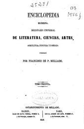 Enciclopedia moderna: Diccionario universal de literatura, ciencias, artes, agricultura, industria y comercio, Volumen 30