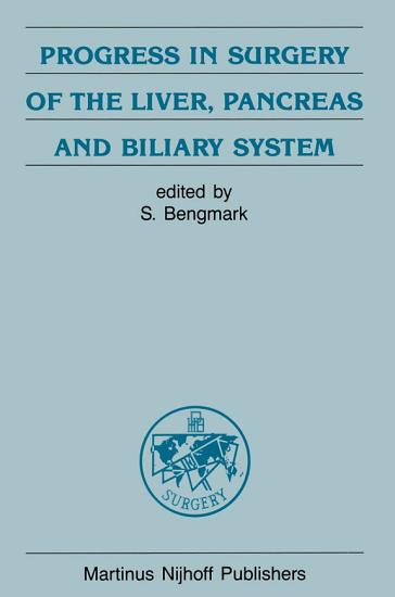 Progress in Surgery of the Liver  Pancreas and Biliary System PDF