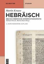 Hebräisch: Biblisch-hebräische Unterrichtsgrammatik, Ausgabe 2