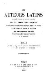 Livres I, II, III, et IV des Commentaires sur la Guerre des Gaules