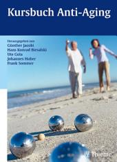 Kursbuch Anti-Aging