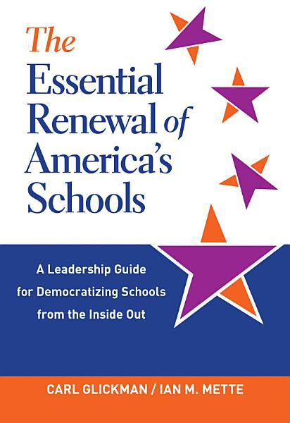 The Essential Renewal of America s Schools