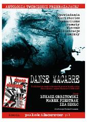 Danse Macabre : Antologia twórczości przerażającej