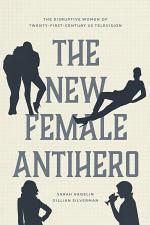 The New Female Antihero