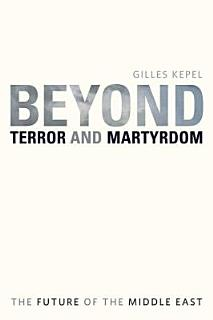 Beyond Terror and Martyrdom Book