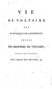 Oeuvres completes de Voltaire. Tome premier [-soixante-dixieme]: Vie de Voltaire par le marquis de Condorcet..., Volume70