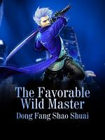 The Favorable Wild Master