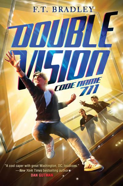 Download Double Vision  Code Name 711 Book